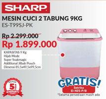 SHARP ES-T99SJ-BL/PK | Washing Machine Twin Tube Hijab Series 9kg  Diskon 17%, Harga Promo Rp1.899.000, Harga Normal Rp2.299.000, Gratis setrika (selama persediaan masih ada)
