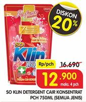 Promo Harga SO KLIN Liquid Detergent All Variants 750 ml - Superindo