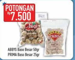 Promo Harga ABBYS ABBYS Bakso Sapi 50gr/PRIMA Bakso Sapi Besar 25gr  - Hypermart