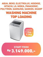 Promo Harga AQUA AQUA/BEKO/ELECTROLUX/HISENSE/HITACHI/LG/MIDEA/PANASONIC/POLYTRON/SAMSUNG/SANKEN/SHARP Washing Machine Top Loading  - Electronic City