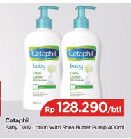 Promo Harga CETAPHIL Baby Lotion Daily With Shea Butter 400 ml - TIP TOP