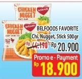 Promo Harga BELFOODS FAVORITE Chicken Nugget / Stick 500 gr - Hypermart