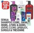 Promo Harga DOVE DOVE / CLEAR / LIFEBUOY / SUNSILK / TRESEMME Shampoo 320/340/480/670/680ml  - Hypermart