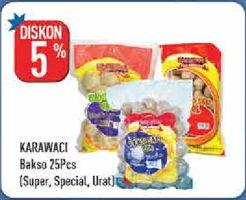 Promo Harga KARAWACI KARAWACI Bakso Kuah/Baso Urat  - Hypermart