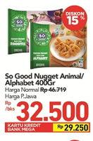 Promo Harga SO GOOD Chicken Nugget Alphabet/Animal 400 gr - Carrefour
