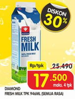 Promo Harga DIAMOND Fresh Milk All Variants 946 ml - Superindo