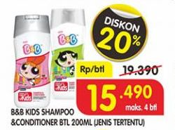 Promo Harga B&B KIDS Shampoo & Conditioner 200 ml - Superindo