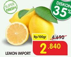 Promo Harga Lemon Import per 100 gr - Superindo