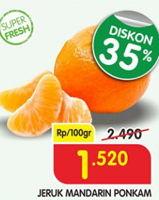 Promo Harga Jeruk Mandarin Ponkam per 100 gr - Superindo