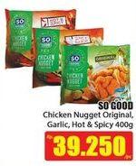 Promo Harga SO GOOD Chicken Nugget Original, Hot Spicy 400 gr - Hari Hari