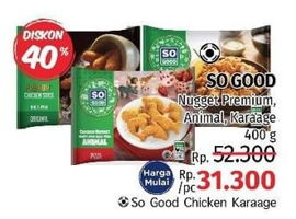 Promo Harga SO GOOD SO GOOD Chicken Nugget Premium/Chicken Nugget/Chicken Karaage 400gr  - LotteMart