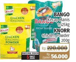 BANGO BANGO Kecap Manis 1500ml + KNORR Chicken Powder 200gr  Diskon 75%, Harga Promo Rp56.000, Harga Normal Rp220.000, Maks Diskon 5 Paket/Hari.  Khusus Member, Wholesale