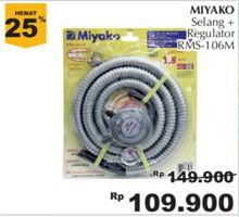 MIYAKO Selang Gas + Regulator 1 pcs Diskon 27%, Harga Promo Rp109.900, Harga Normal Rp149.900, Giant Ekstra,Giant Ekspres