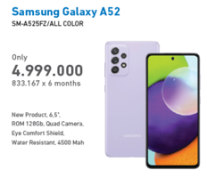 Promo Harga SAMSUNG Galaxy A52 All Variants  - Electronic City